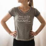 Sei wild und frech und wunderbar
