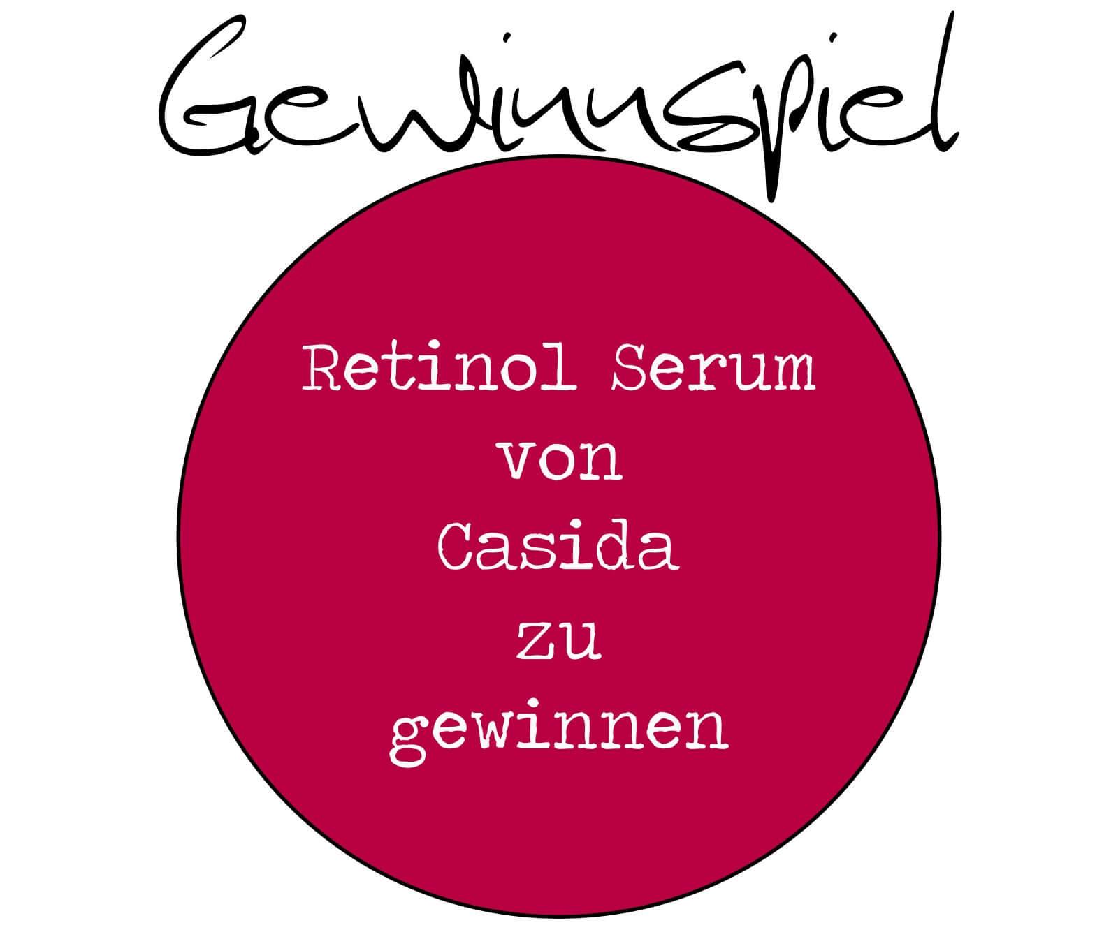 Gewinnspiel – Anti-Aging Pflege – Hochdosiertes Retinol Serum von Casida zu gewinnen