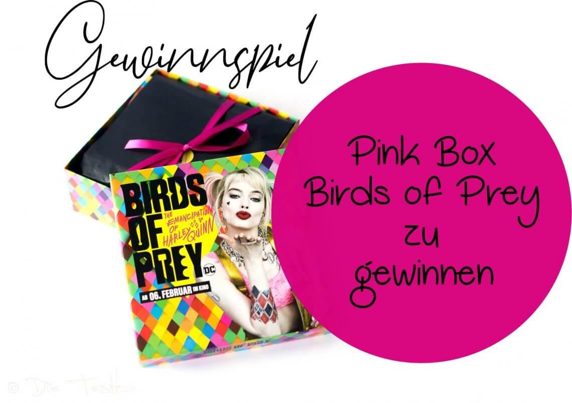 Gewinnspiel - DIE PINK BOX im Februar 2020 – Pink Box Birds of Prey 2020 zu gewinnen