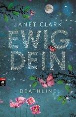 "Random House -Leseprobe - Janet Clark ""Deathline - Ewig Dein"""
